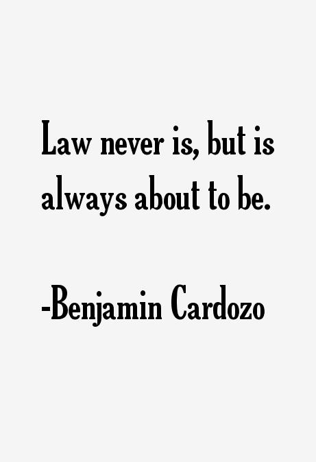 Benjamin Cardozo Quotes