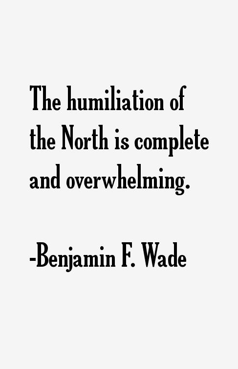 Benjamin F. Wade Quotes