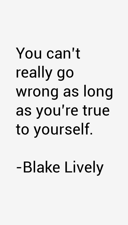 Blake Lively Quotes