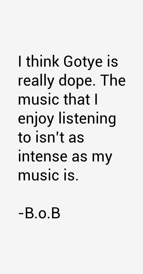 B.o.B Quotes