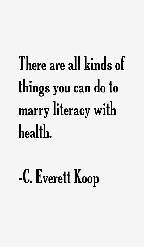 C. Everett Koop Quotes