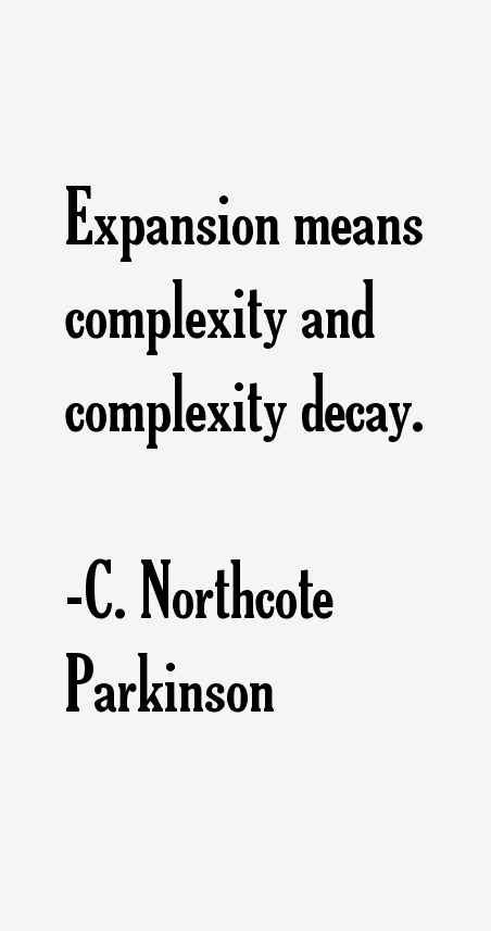 C. Northcote Parkinson Quotes