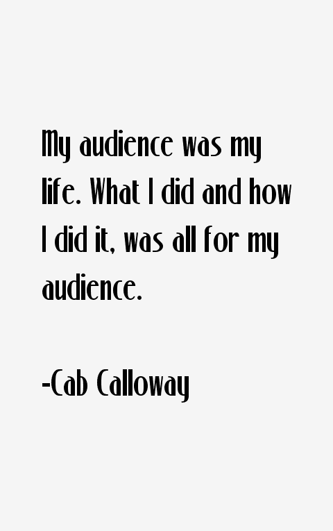Cab Calloway Quotes