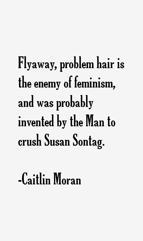Caitlin Moran Quotes