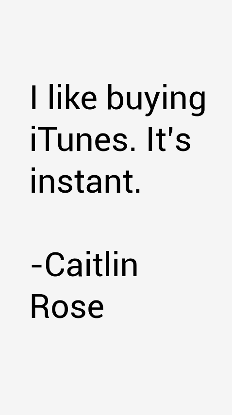 Caitlin Rose Quotes