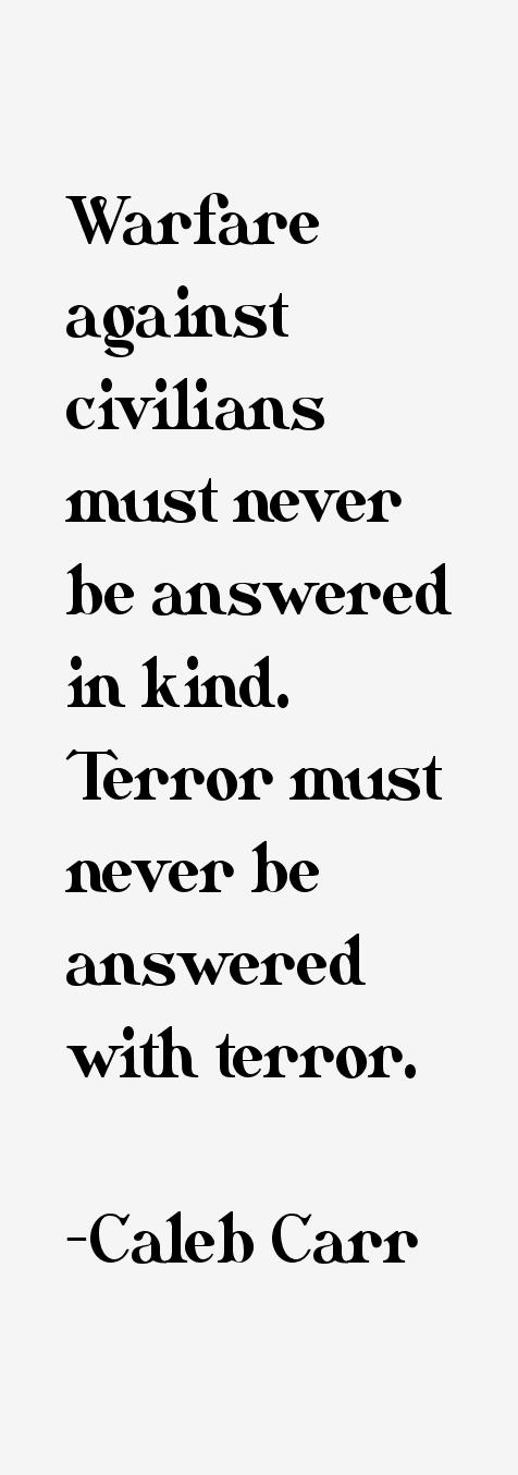 Caleb Carr Quotes