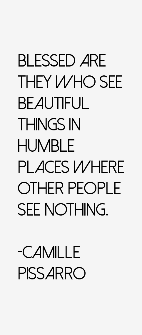Camille Pissarro Quotes