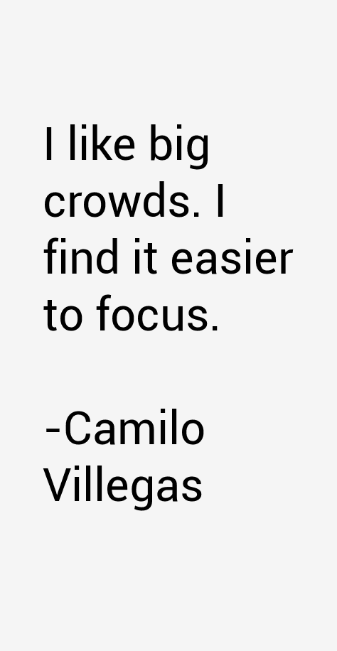 Camilo Villegas Quotes