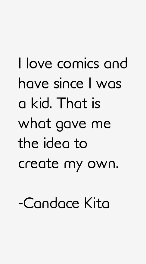 Candace Kita Quotes