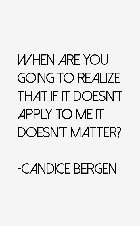 Candice Bergen Quotes