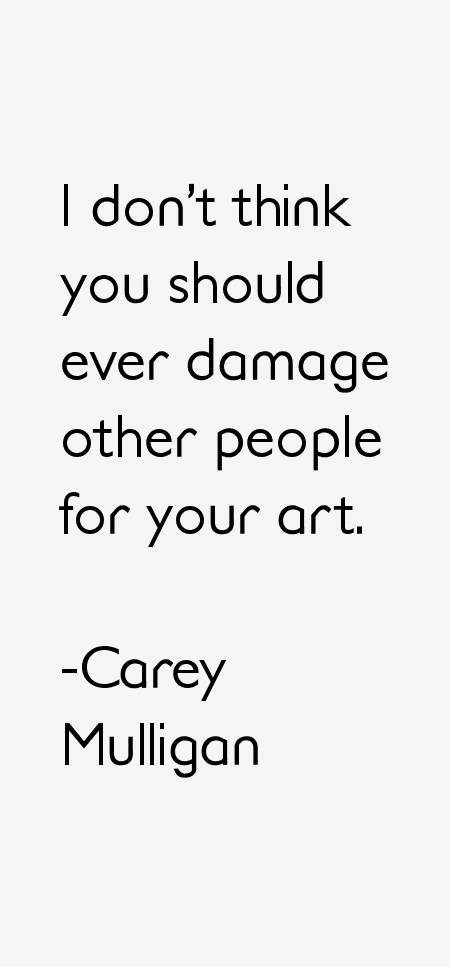 Carey Mulligan Quotes