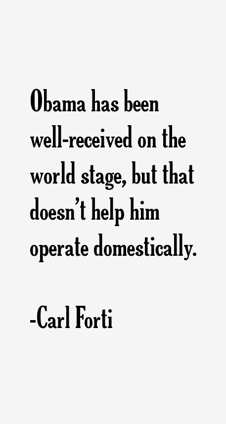 Carl Forti Quotes