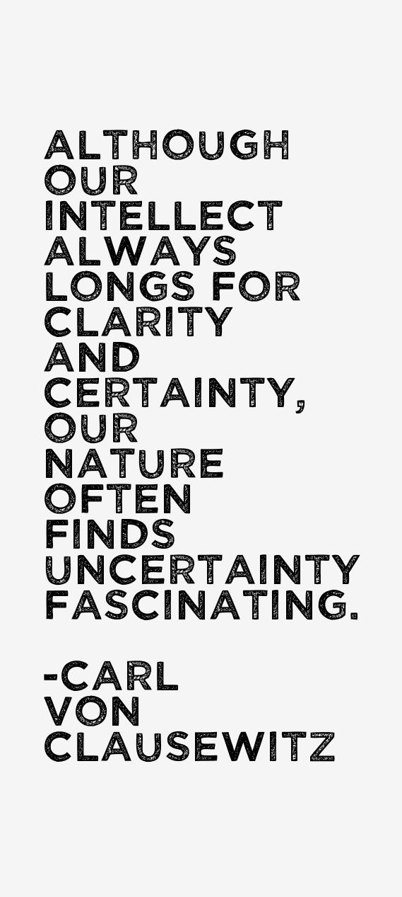 Carl von Clausewitz Quotes
