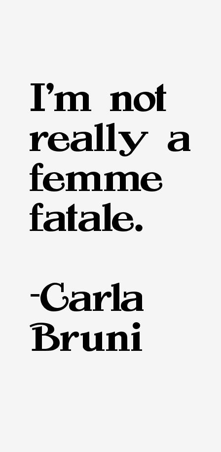 Carla Bruni Quotes