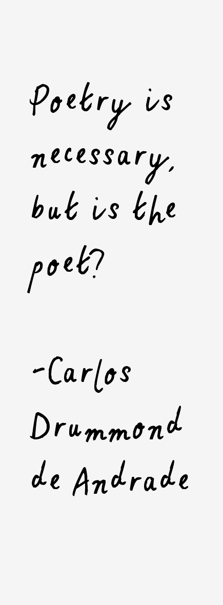 Carlos Drummond de Andrade Quotes