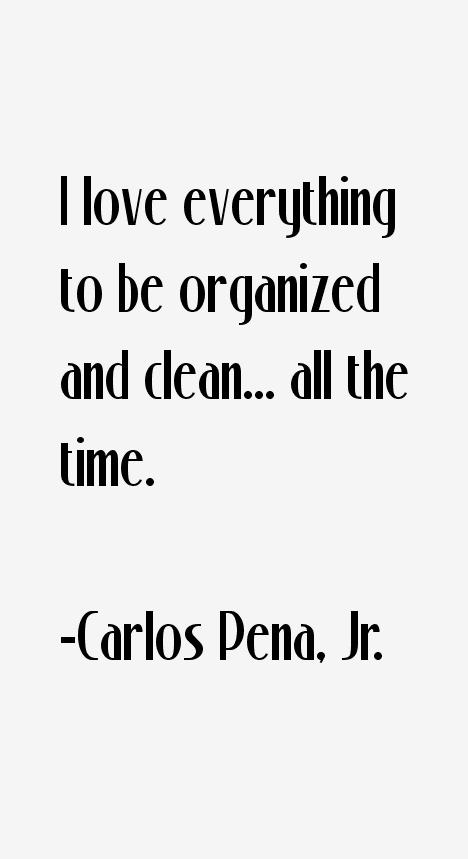 Carlos Pena, Jr. Quotes