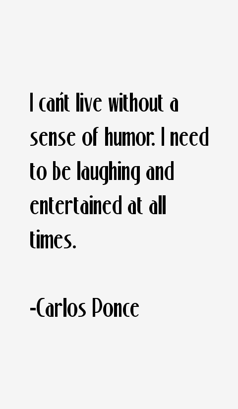 Carlos Ponce Quotes