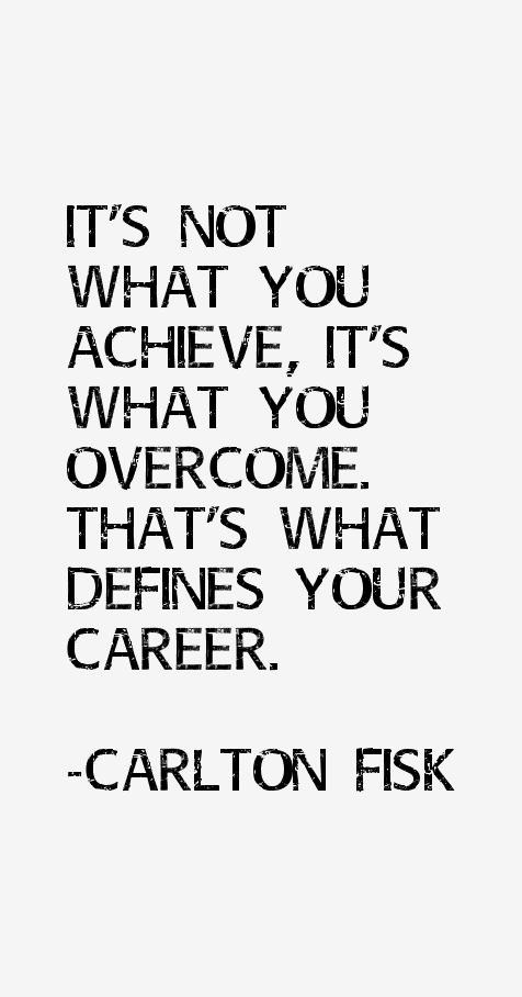 Carlton Fisk Quotes