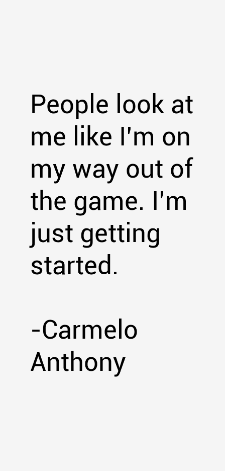 carmelo anthony quotes life - photo #30