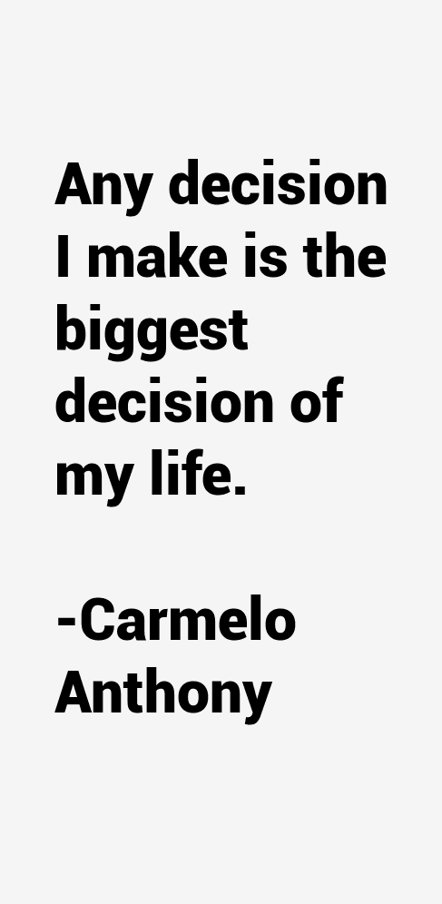 carmelo anthony quotes life - photo #14