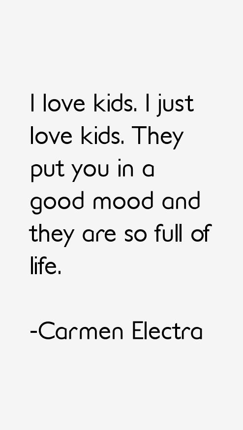 Carmen Electra Quotes