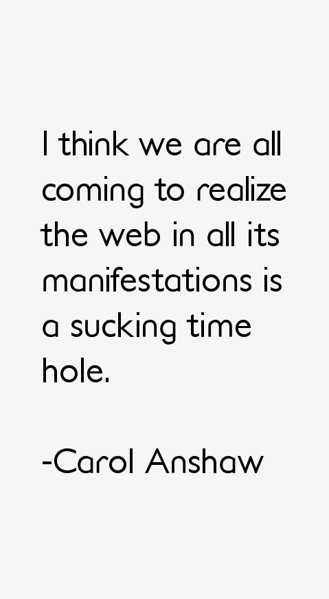 Carol Anshaw Quotes