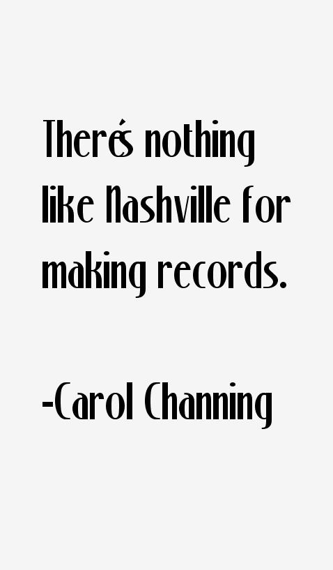 Carol Channing Quotes