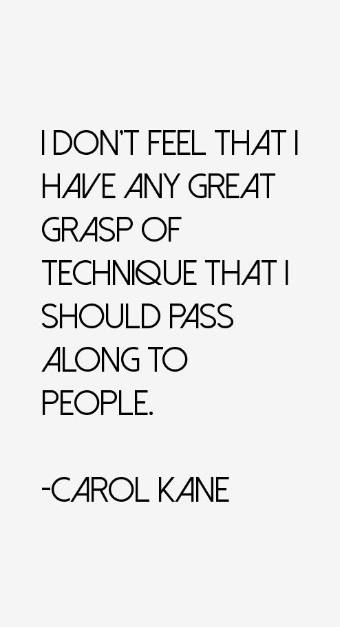 Carol Kane Quotes