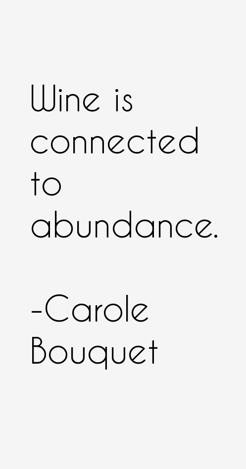 Carole Bouquet Quotes