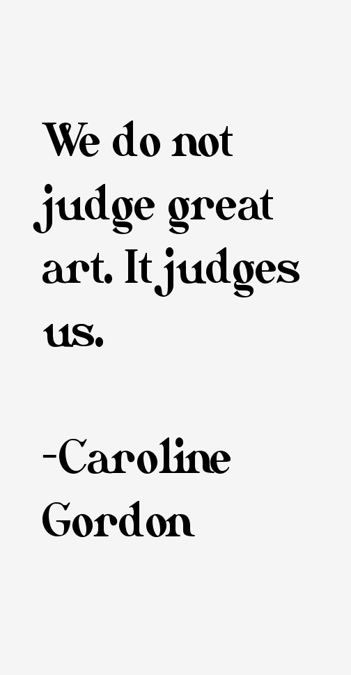 Caroline Gordon Quotes