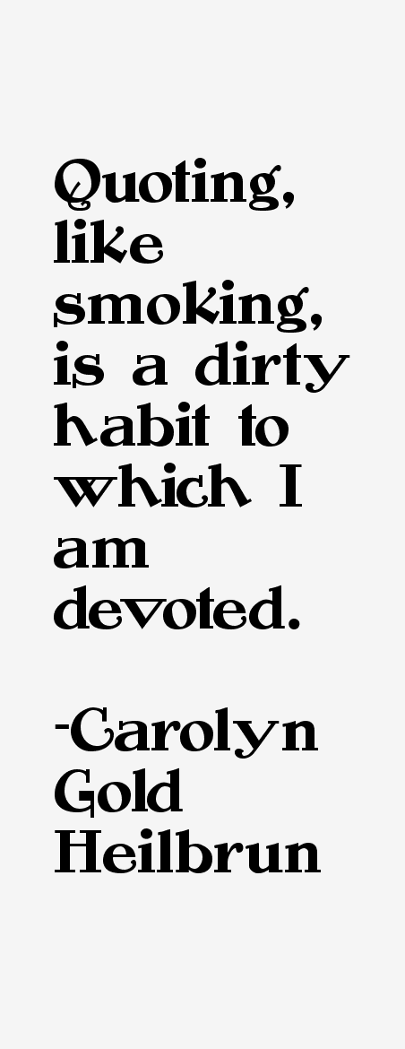 Carolyn Gold Heilbrun Quotes