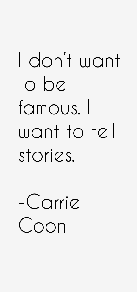 Carrie Coon Quotes