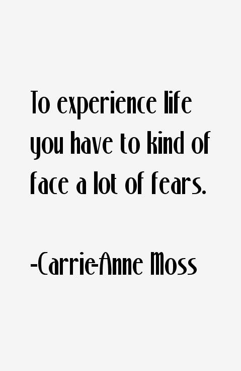 Carrie-Anne Moss Quotes