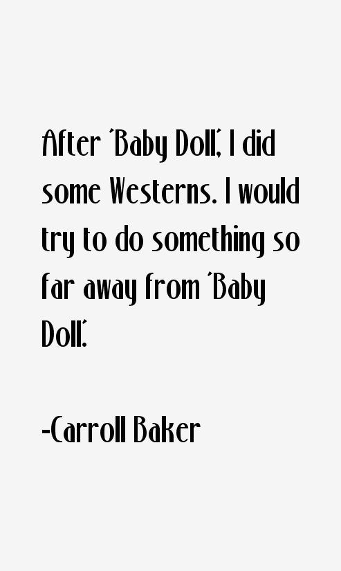 Carroll Baker Quotes
