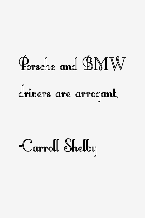 Carroll Shelby Quotes