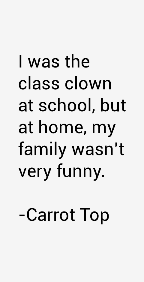 Carrot Top Quotes