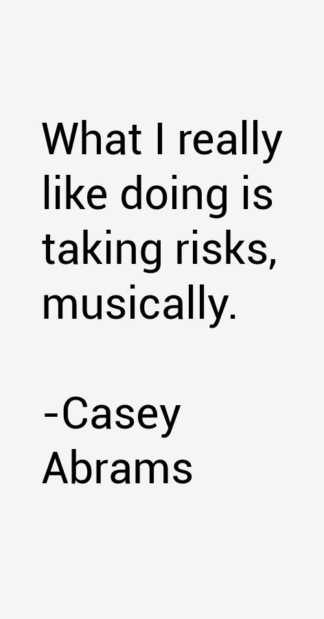 Casey Abrams Quotes