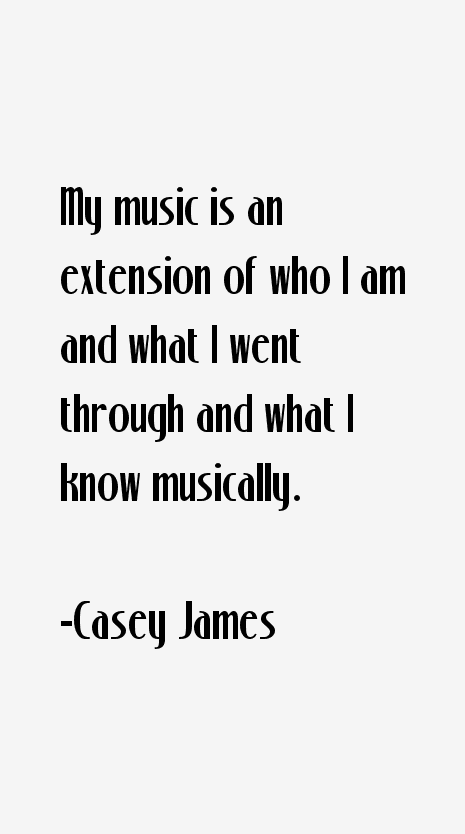 Casey James Quotes