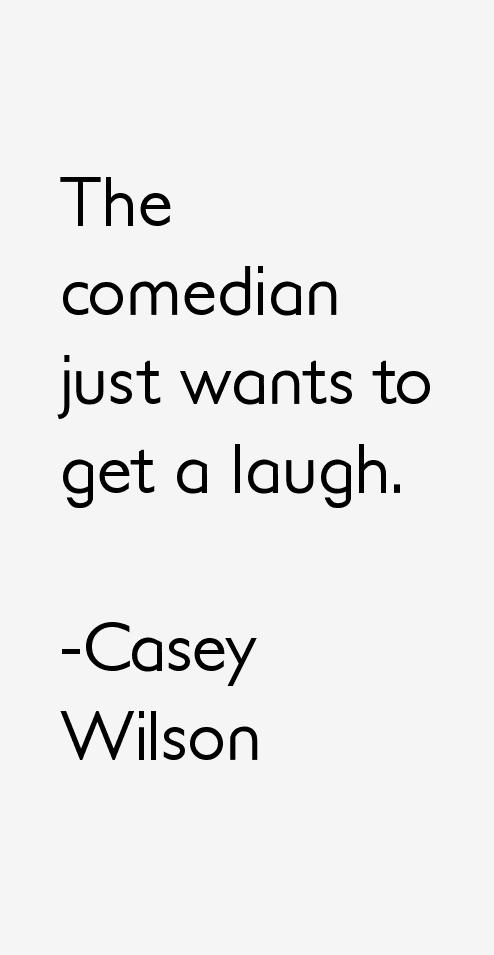 Casey Wilson Quotes