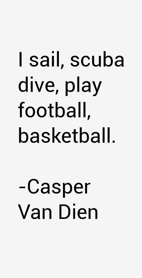 Casper Van Dien Quotes
