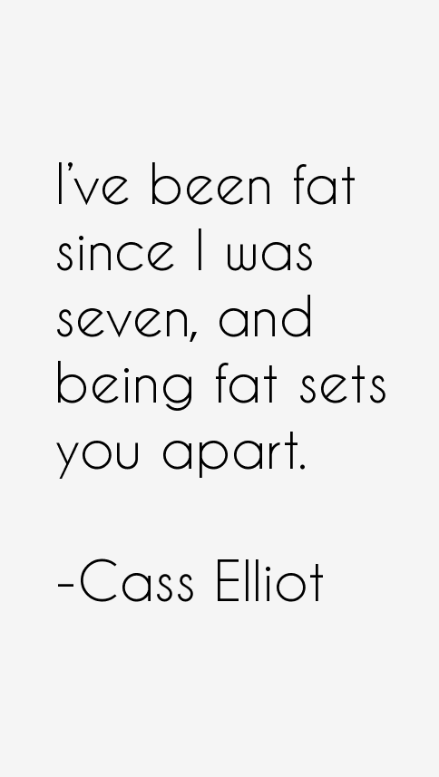 Cass Elliot Quotes