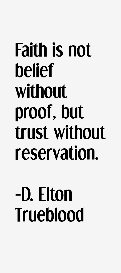 D. Elton Trueblood Quotes