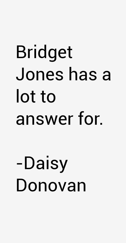 Daisy Donovan Quotes