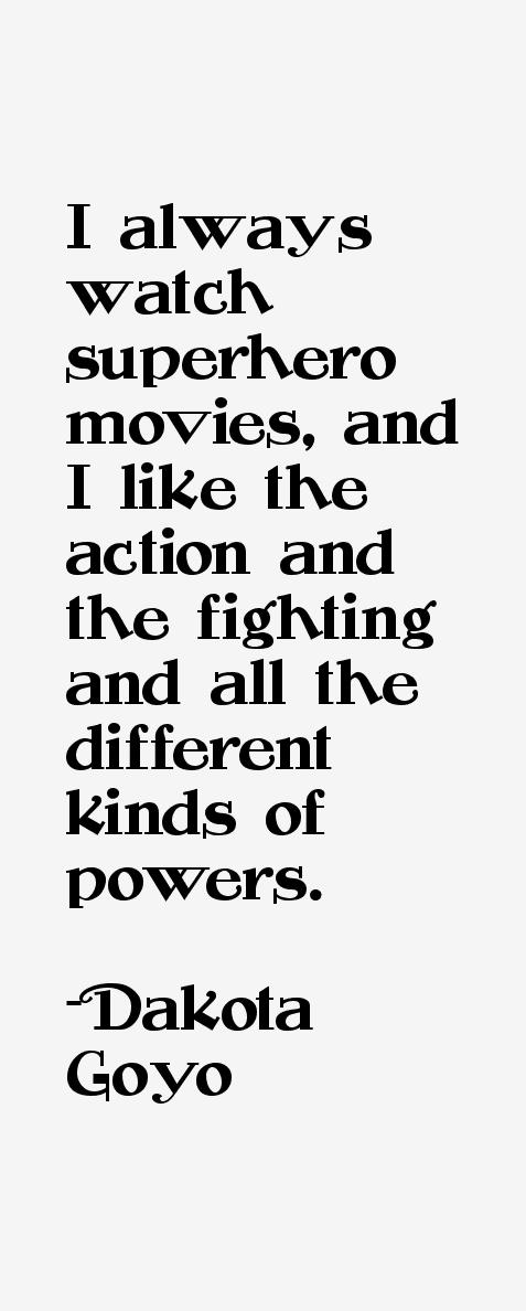 Dakota Goyo Quotes
