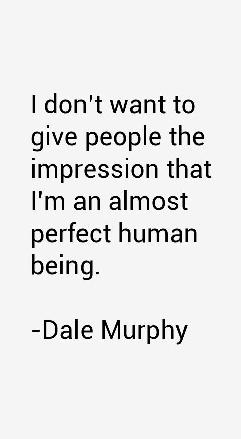 Dale Murphy Quotes
