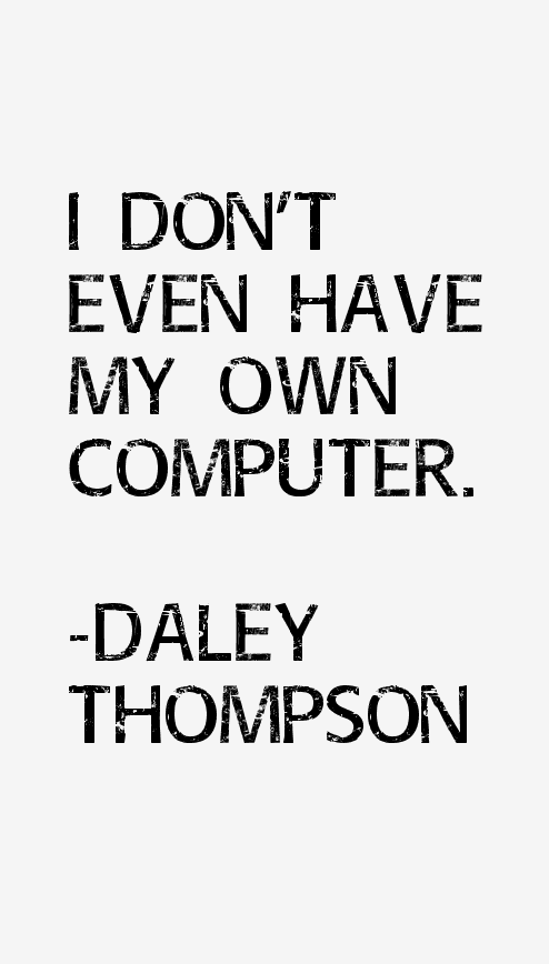 Daley Thompson Quotes