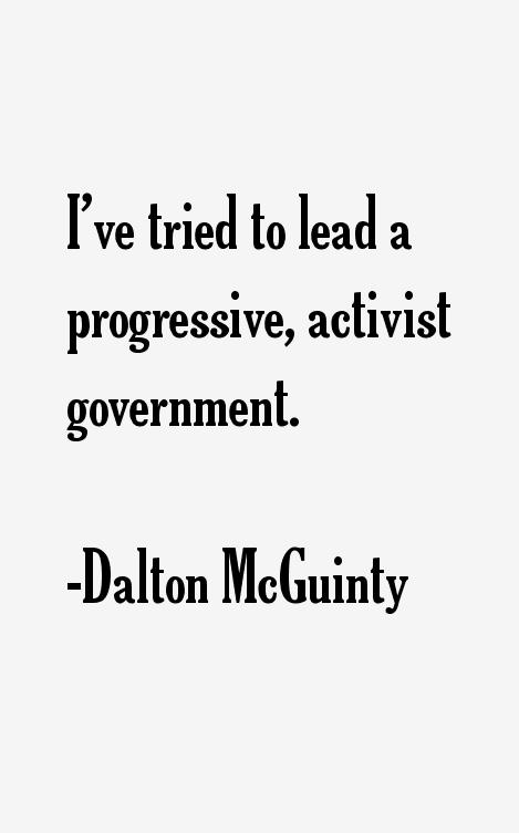 Dalton McGuinty Quotes