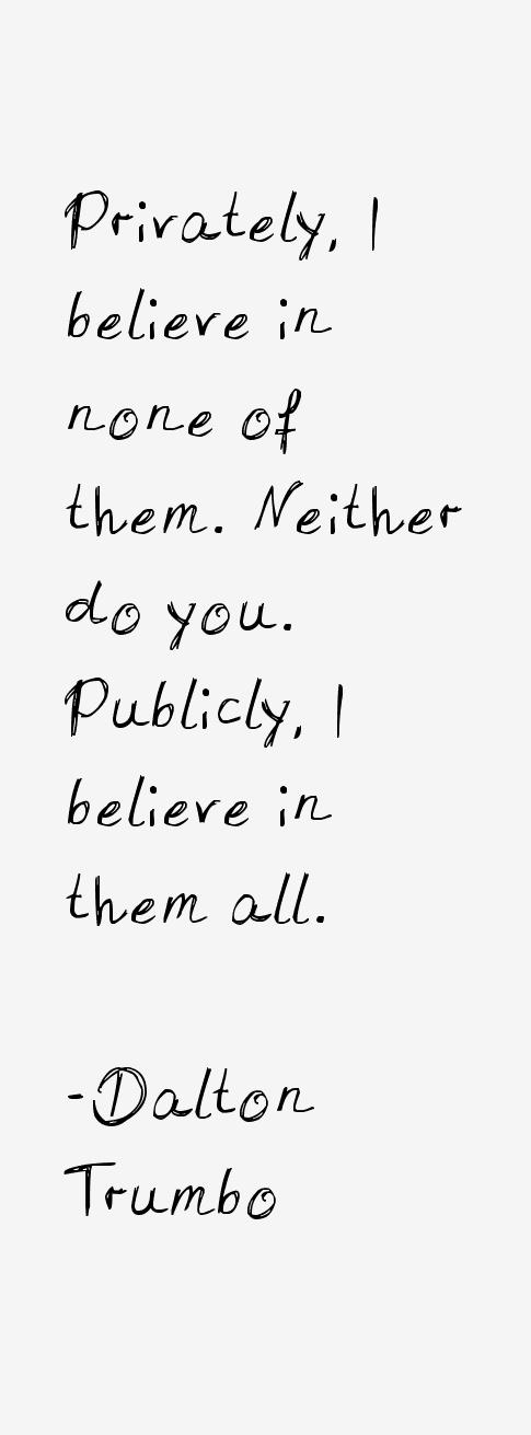 Dalton Trumbo Quotes