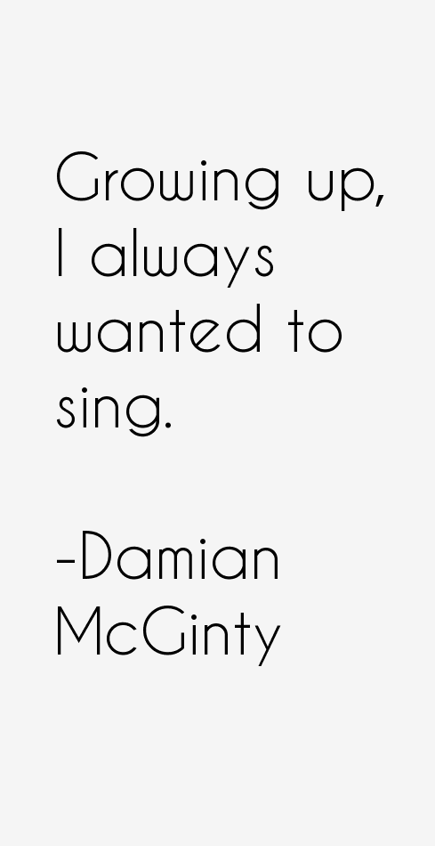 Damian McGinty Quotes