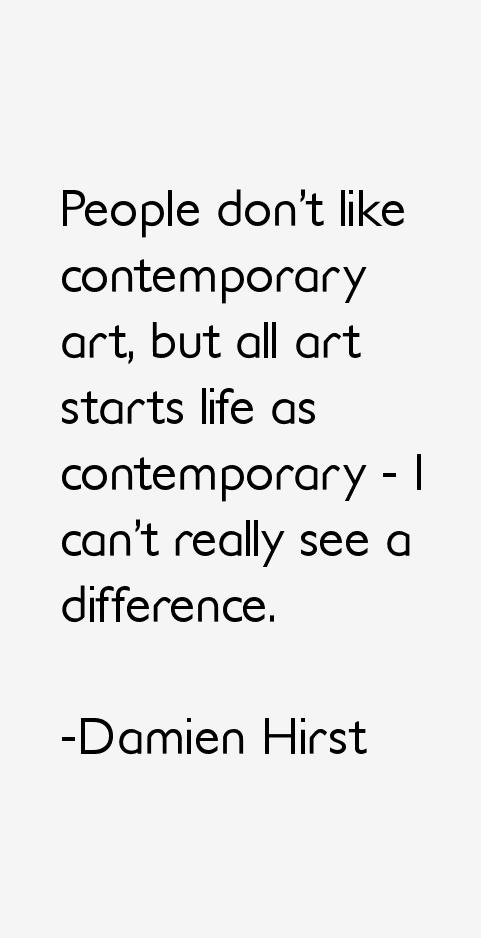 Damien Hirst Quotes